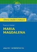 Cover-Bild zu Maria Magdalena. Königs Erläuterungen (eBook) von Hebbel, Friedrich