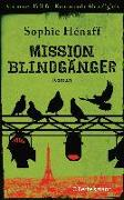 Cover-Bild zu Mission Blindgänger von Hénaff, Sophie