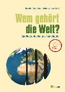 Cover-Bild zu Ostrom, Elinor (Beitr.): Wem gehört die Welt? (eBook)