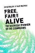 Cover-Bild zu Bollier, David: Free, Fair, and Alive