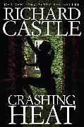 Cover-Bild zu Castle 10: Crashing Heat - Drückende Hitze (eBook) von Castle, Richard
