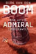 Cover-Bild zu Der letzte Admiral 2 (eBook) von Boom, Dirk van den