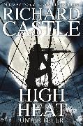 Cover-Bild zu Castle 8: High Heat - Unter Feuer (eBook) von Castle, Richard