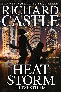 Cover-Bild zu Castle 9: Heat Storm - Hitzesturm (eBook) von Castle, Richard