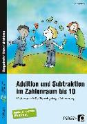 Cover-Bild zu Addition und Subtraktion im Zahlenraum bis 10 von Fürstner, Diana