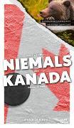 Cover-Bild zu Was Sie dachten, NIEMALS über KANADA wissen zu wollen
