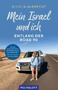 Cover-Bild zu Mein Israel und ich - entlang der Road 90