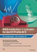Cover-Bild zu W&G entdecken 1. Lehrjahr für die KV Profile B/E von Matter, Ueli