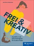 Cover-Bild zu Frei & kreativ (eBook)