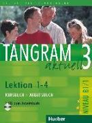 Cover-Bild zu Tangram aktuell 3. Lektionen 1-4. Kursbuch und Arbeitsbuch mit CD von Dallapiazza, Rosa-Maria