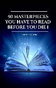 Cover-Bild zu 50 Masterpieces you have to read before you die vol: 1 (2020 Edition) (eBook) von Hawthorne, Nathaniel