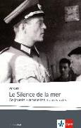 Cover-Bild zu Le silence de la mer / Ce jour-là von Vercors