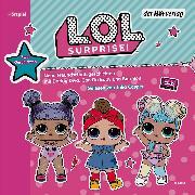 Cover-Bild zu L.O.L. Surprise - Neue Freundschaftsgeschichten mit Daring Diva, Can Do Baby und Bon Bon (Audio Download)