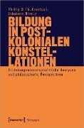Cover-Bild zu Bildung in postkolonialen Konstellationen (eBook) von Drerup, Johannes