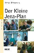 Cover-Bild zu Der Kleine Jena-Plan (eBook) von Petersen, Peter