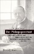 Cover-Bild zu Der Pädagogenstaat (eBook) von Geiss, Michael