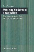 Cover-Bild zu Über das Kindeswohl entscheiden (eBook) von Ackermann, Timo