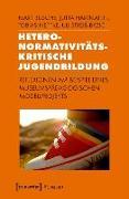 Cover-Bild zu Heteronormativitätskritische Jugendbildung (eBook) von Busche, Mart
