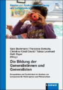 Cover-Bild zu Die Bildung der Generalistinnen und Generalisten von Bachmann, Sara (Hrsg.)