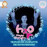 Cover-Bild zu 26: Teuflische Charlotte / Die Entscheidung (Audio Download) von Karallus, Thomas