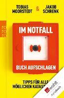 Cover-Bild zu Im Notfall Buch aufschlagen (eBook) von Moorstedt, Tobias