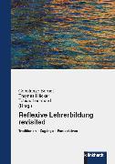Cover-Bild zu Reflexive Lehrerbildung revisited (eBook) von Berndt, Constanze (Hrsg.)
