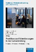 Cover-Bild zu Praktiken und Orientierungen in der Lehrerbildung (eBook) von Reintjes, Christian (Hrsg.)