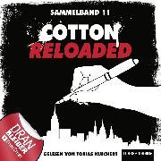 Cover-Bild zu Cotton Reloaded, Sammelband 11: Folgen 31-33 (Audio Download) von Weis, Christian