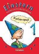 Cover-Bild zu Einstern, Mathematik, Zu allen Ausgaben, Band 1, Ferienspaß mit Einstern, Arbeitsheft von Bauer, Roland