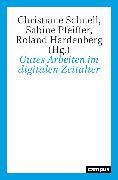 Cover-Bild zu Gutes Arbeiten im digitalen Zeitalter (eBook) von Honneth, Axel (Beitr.)
