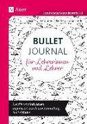 Cover-Bild zu Bullet Journal für Lehrerinnen und Lehrer von Falkenberg, Ferdinand