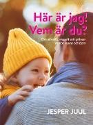Cover-Bild zu Här är jag! Vem är du? (eBook) von Juul, Jesper