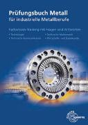 Cover-Bild zu Prüfungsbuch Metall für industrielle Metallberufe von Hillebrand, Thomas