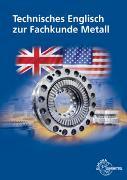 Cover-Bild zu Technisches Englisch zur Fachkunde Metall von Ignatowitz, Eckhard