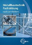 Cover-Bild zu Metallbautechnik Fachbildung von Didi, Mirja