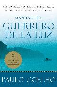 Cover-Bild zu Warrior of the Light \ Manual del Guerrero de la Luz (Spanish edition)