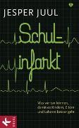 Cover-Bild zu Schulinfarkt von Juul, Jesper