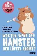 Cover-Bild zu Was tun, wenn der Hamster den Löffel abgibt? (eBook) von Boie, Kirsten