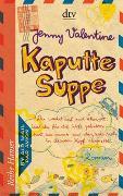 Cover-Bild zu Kaputte Suppe von Valentine, Jenny