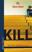 Cover-Bild zu Kill von Wahl, Mats