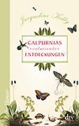 Cover-Bild zu Calpurnias (r)evolutionäre Entdeckungen von Kelly, Jacqueline
