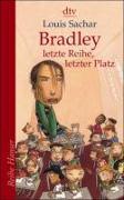 Cover-Bild zu Bradley - letzte Reihe, letzter Platz von Sachar, Louis