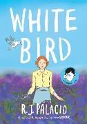 Cover-Bild zu White Bird: A Wonder Story von Palacio, R. J.