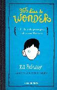 Cover-Bild zu 365 días de Wonder. El libro de preceptos del señor Brown / 365 Days of Wonder: Mr. Browne's Book of Precepts von Palacio, R. J.
