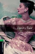 Cover-Bild zu Oxford Bookworms Library: Level 6:: Vanity Fair von Thackeray, William