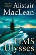 Cover-Bild zu HMS Ulysses von MacLean, Alistair