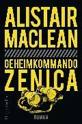 Cover-Bild zu Geheimkommando Zenica (eBook) von MacLean, Alistair