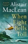 Cover-Bild zu When Eight Bells Toll von MacLean, Alistair