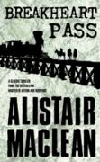 Cover-Bild zu Breakheart Pass (eBook) von MacLean, Alistair
