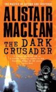 Cover-Bild zu Dark Crusader (eBook) von MacLean, Alistair